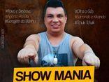 SHOW MANIA