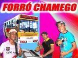 FORRO CHAMEGO