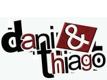 Dani & Thiago