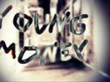 Y•M young money