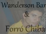 Wanderson Barros & Forró Chibata
