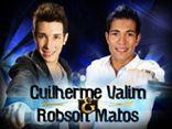 Guilherme Valim e Robson Matos