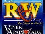 R&W Show