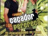 CAÇADOR DE PERERECA