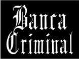 Banca Criminal