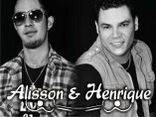 ALISSON E HENRIQUE