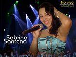 Sabrina Santana É show