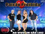 Paixão Proibida ao vivo em São Luiz