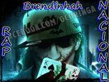 Brendinhah ♫RAP NACIONAL♫