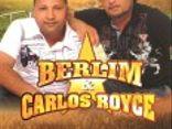 Berlim & Carlos Royce