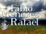 Fabio Menezes e Rafael