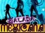 Balada Mexicana