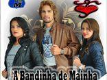 A BANDINHA DE MAINHA