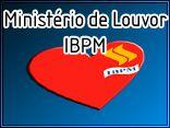 Ministério de Louvor IBPM