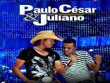 Paulo César e Juliano