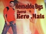 Reinaldo Bys e Forró Kero Mais