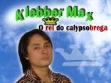 Klebber Max - O rei do Calypsobrega