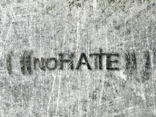 ( ((NO HATE)) )