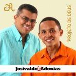 JOSIVALDO E ADONIAS
