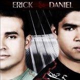 Erick e Daniel
