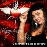 Vanny Santos(o fenômeno baiano do arrocha)lançamento 2009.