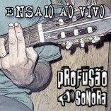 - pRoFuSãO SoNoRa -