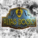 Altas Doses