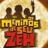 Os Meninos de Seu Zeh