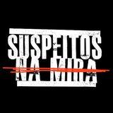 Suspeitos Na Mira