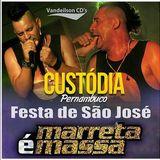 Marreta é Massa - Festa de São José