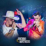 Foto de Brenno e Matheus