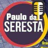PAULO DA SERESTA
