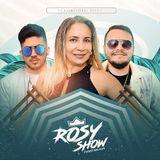Rosy show e forro Melhor