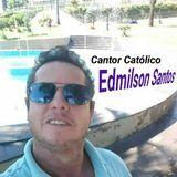 Cantor Edmilso  Santos Católico
