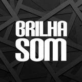 Brilha Som (oficial)