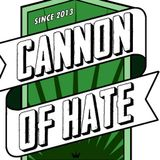 Cannon Of Hate