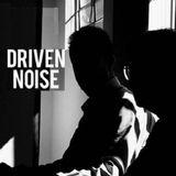 Driven Noise