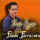 PAULO SÉRGIO    A Pisada Forrozeira