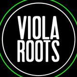 VIOLA ROOTS