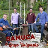 SAMUCA & GRUPO IMIGRAÇÃO