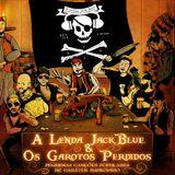 A Lenda Jack Blue & Os Garotos Perdidos