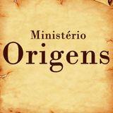 Ministério Origens