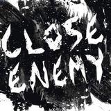 Close Enemy