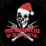 Prexererecus Of Death Metal