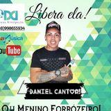 Daniel Cantor Oh Menino Forrózeiro