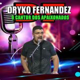 DRYKO FERNANDEZ
