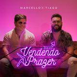 Marcello e Tiago