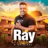 Ray o Nobre o Original