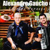 Alexandre Gaúcho e Osni e G.H.T.