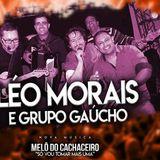 Léo Morais & Grupo Gaúcho